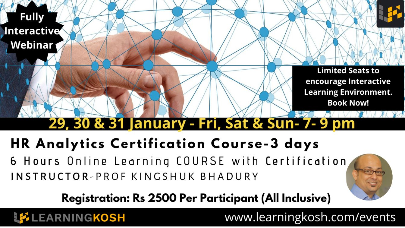 HR Analytics Certification Course- Prof Kingshuk Bhadury